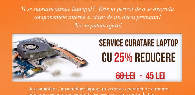 Reducere Service Curățare Laptopuri!